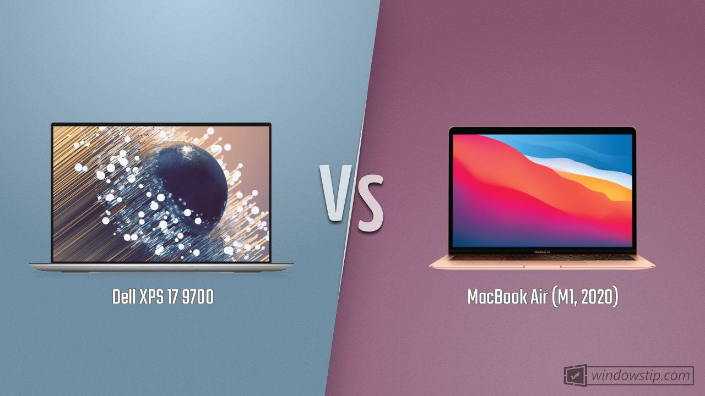 Dell XPS 17 9700 vs. MacBook Air (M1, 2020)   WindowsTip