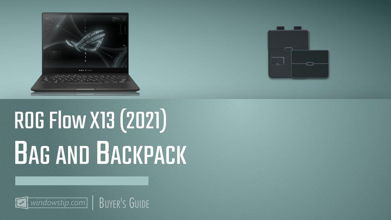 ROG Flow X13 (2021): Best Bags and Backpacks in 2021