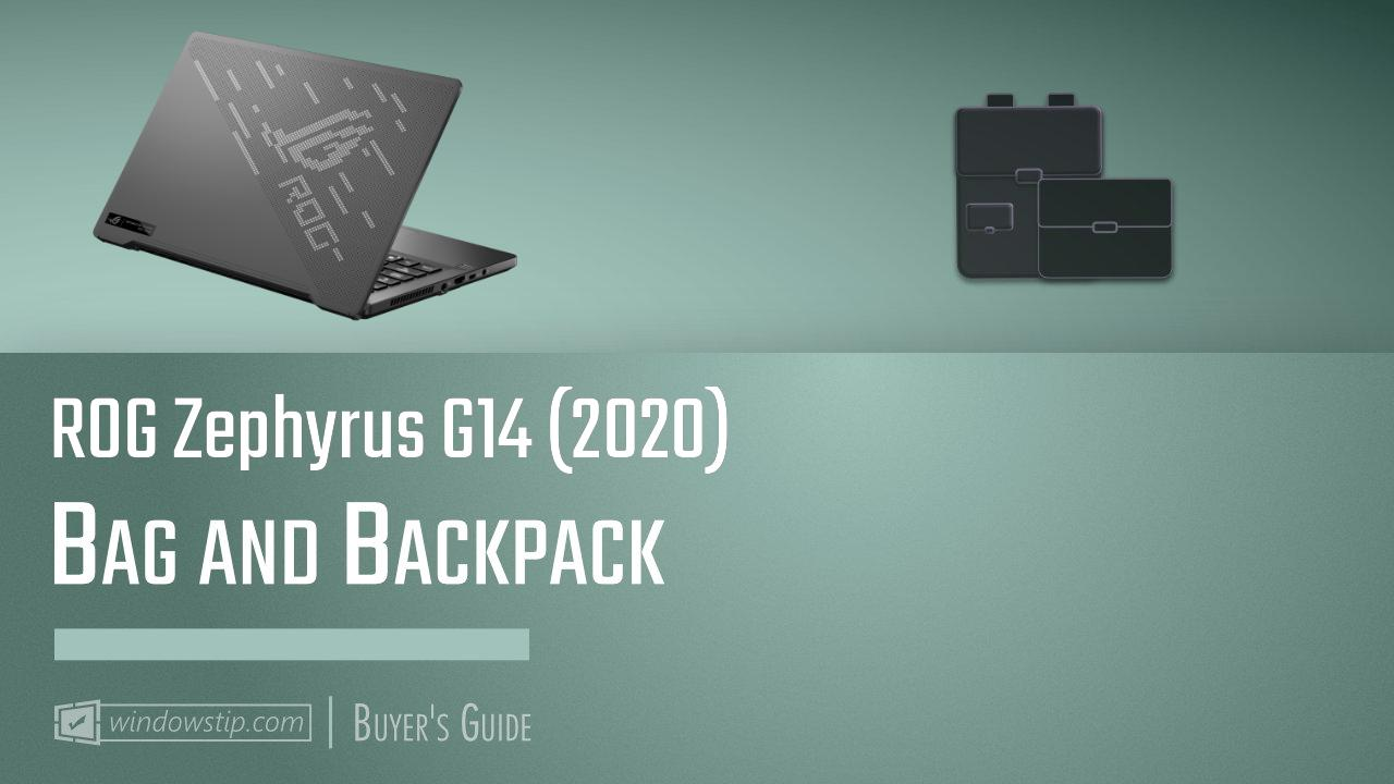 ROG Zephyrus G14 (2020): Best Bags and Backpacks in 2021