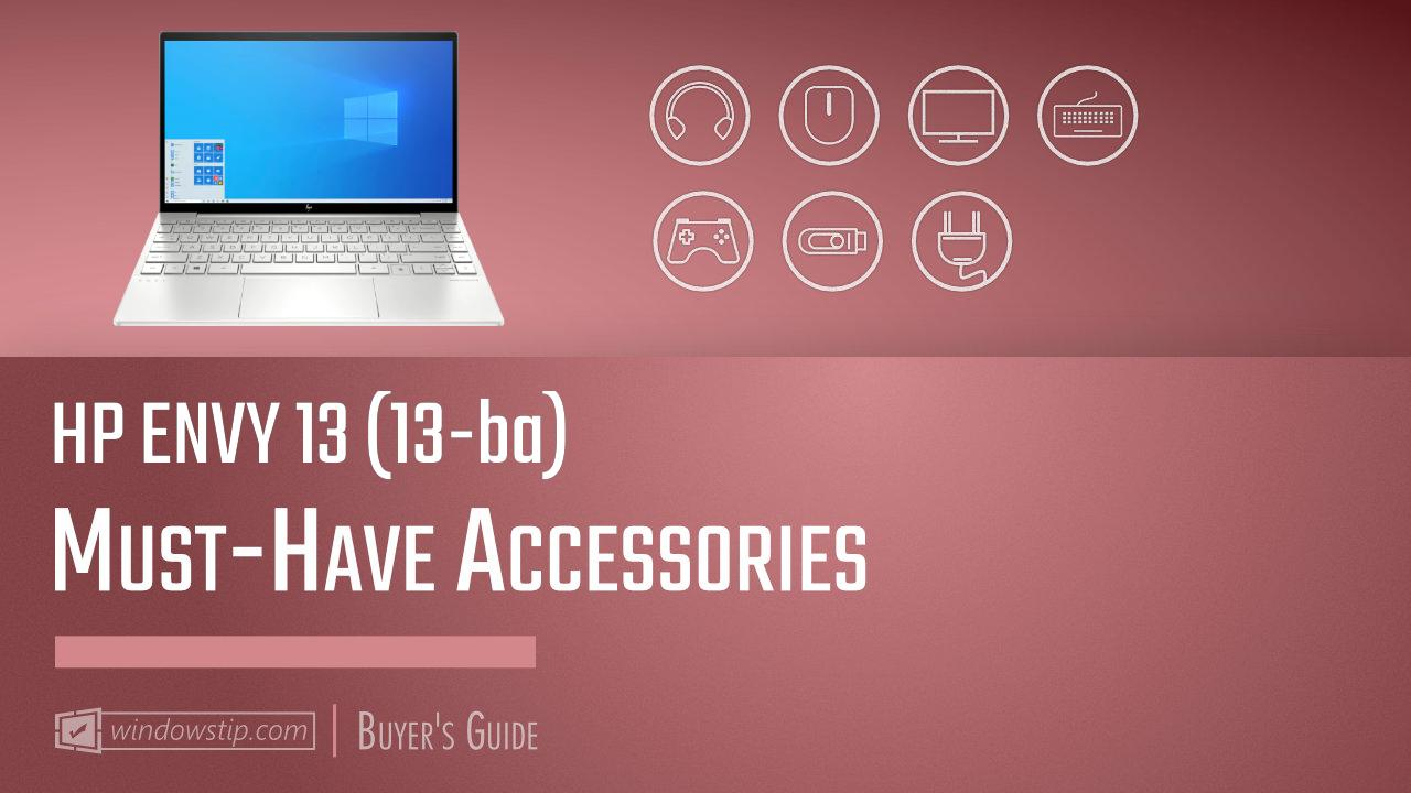 HP ENVY 13 (13-ba): Must-Have Accessories for 2020