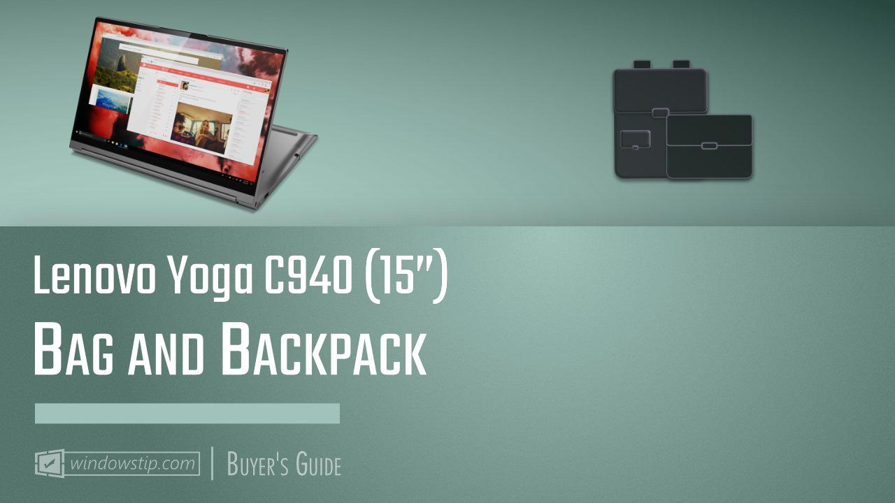 "Lenovo Yoga C940 (15""): Best Bags and Backpacks in 2021"