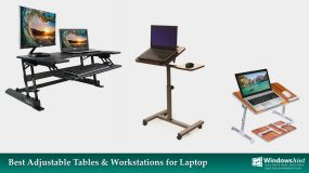 Best Adjustable Tables and Workstations for Laptop