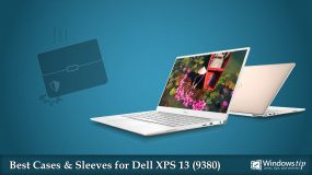 Dell XPS 13 9380 (2019): Best Cases and Sleeves for 2020