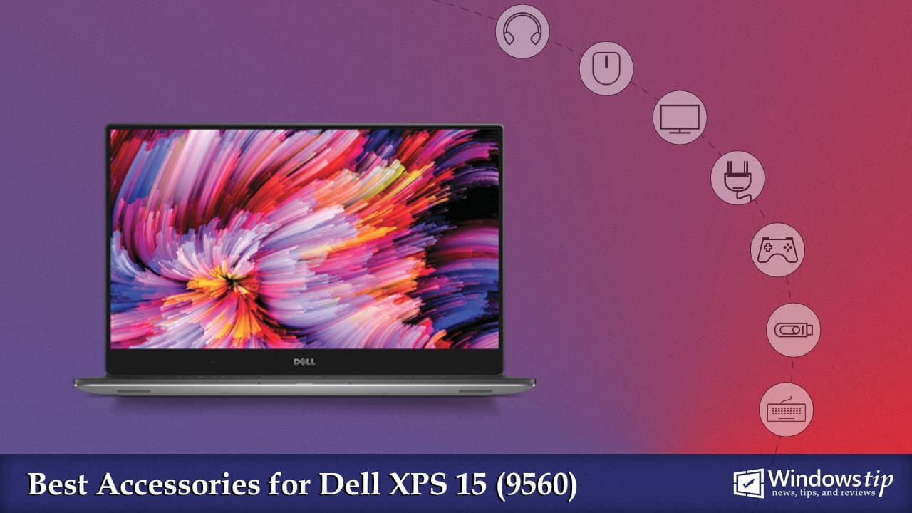 Best Dell XPS 15 9560 Accessories