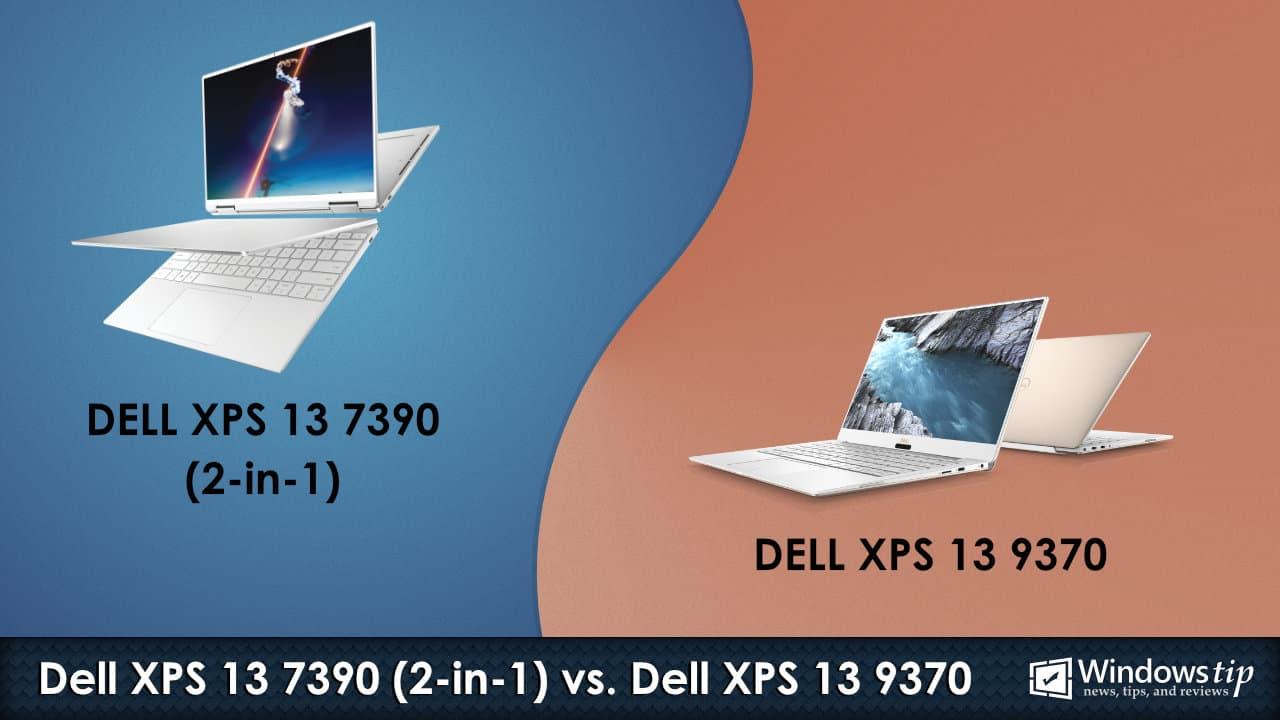 Dell XPS 7390 (2-in-1) vs. Dell XPS 13 9370