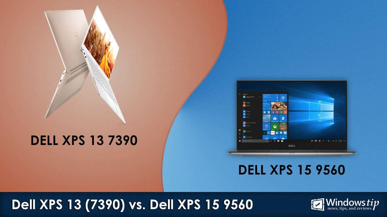 Dell XPS 13 7390 vs. XPS 15 9560