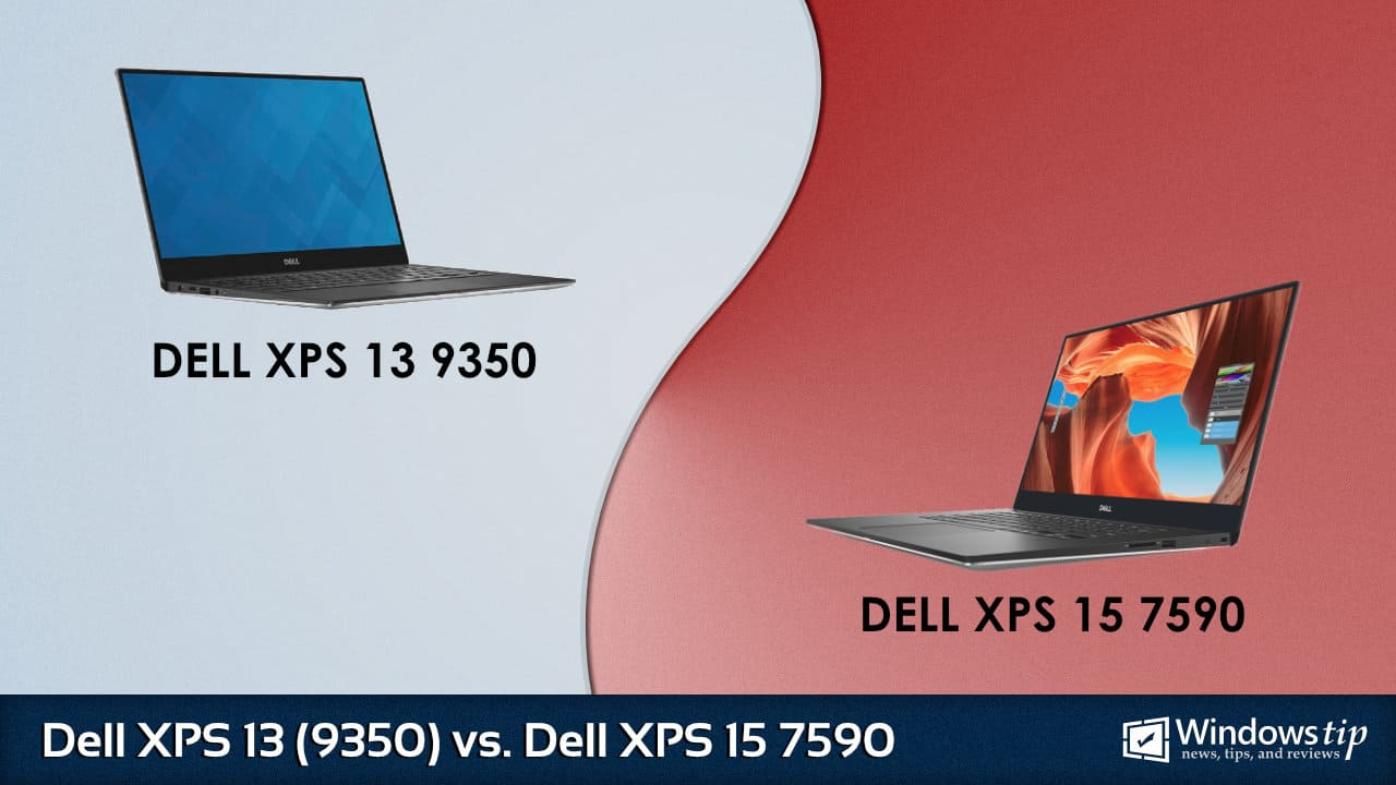 Dell XPS 13 9350 vs. Dell XPS 15 7590