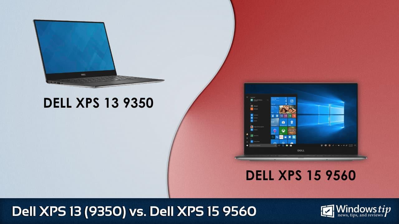 Dell XPS 13 9350 vs. Dell XPS 15 9560
