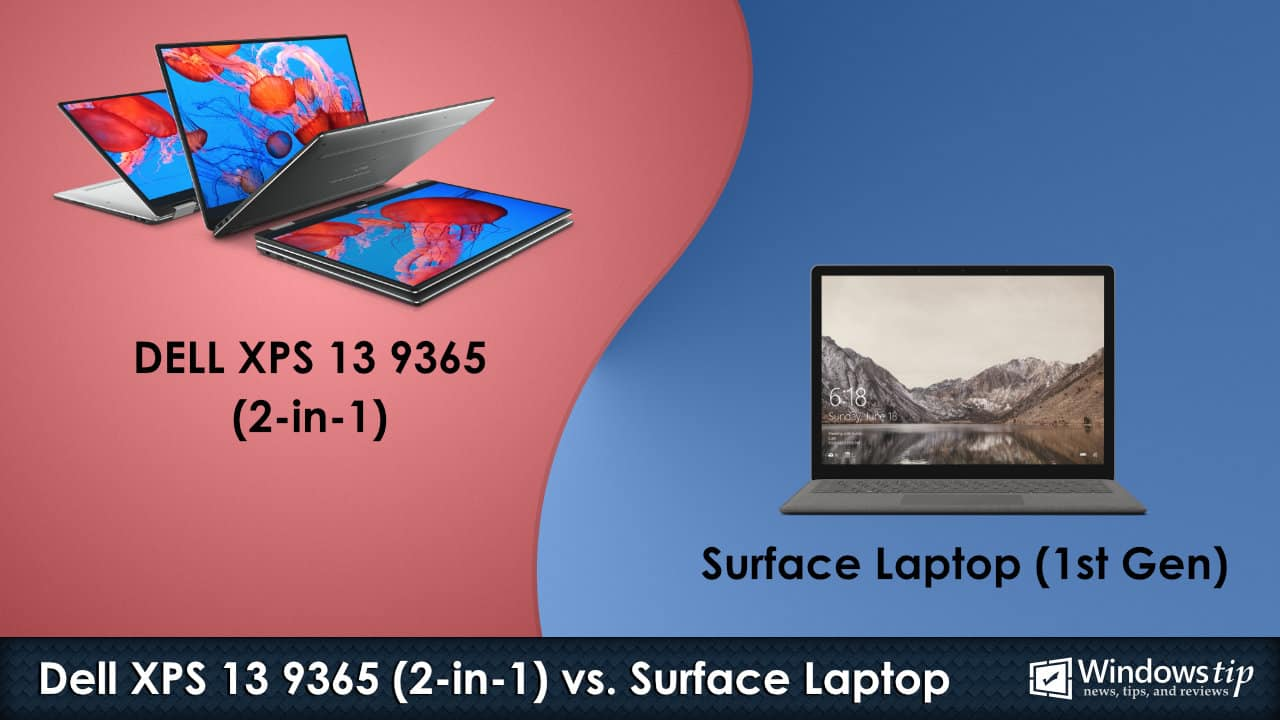 Dell XPS 13 9365 2-in-1 vs. Surface Laptop