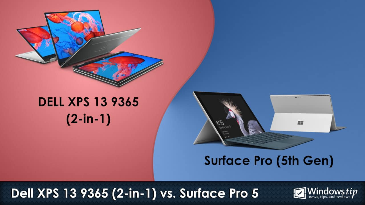Dell XPS 13 9365 2-in-1 vs. Surface Pro 5