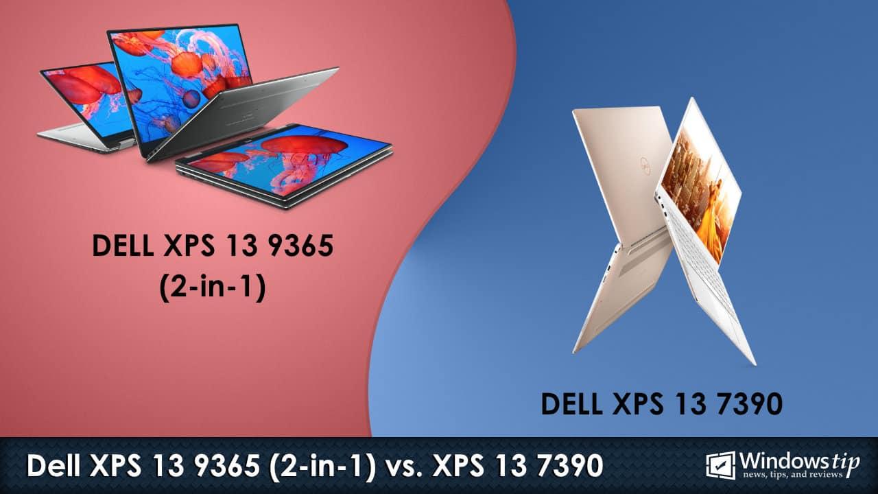 Dell XPS 13 9365 2-in-1 vs. Dell XPS 13 7390