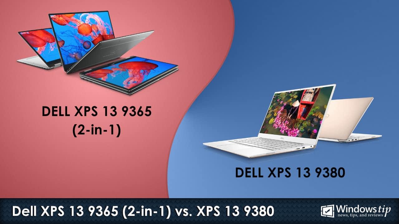 Dell XPS 13 9365 2-in-1 vs. Dell XPS 13 9380