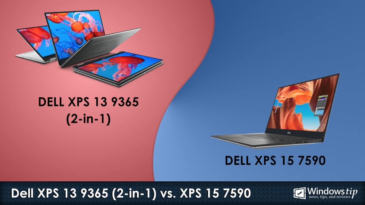 Dell XPS 13 9365 2-in-1 vs. Dell XPS 15 7590