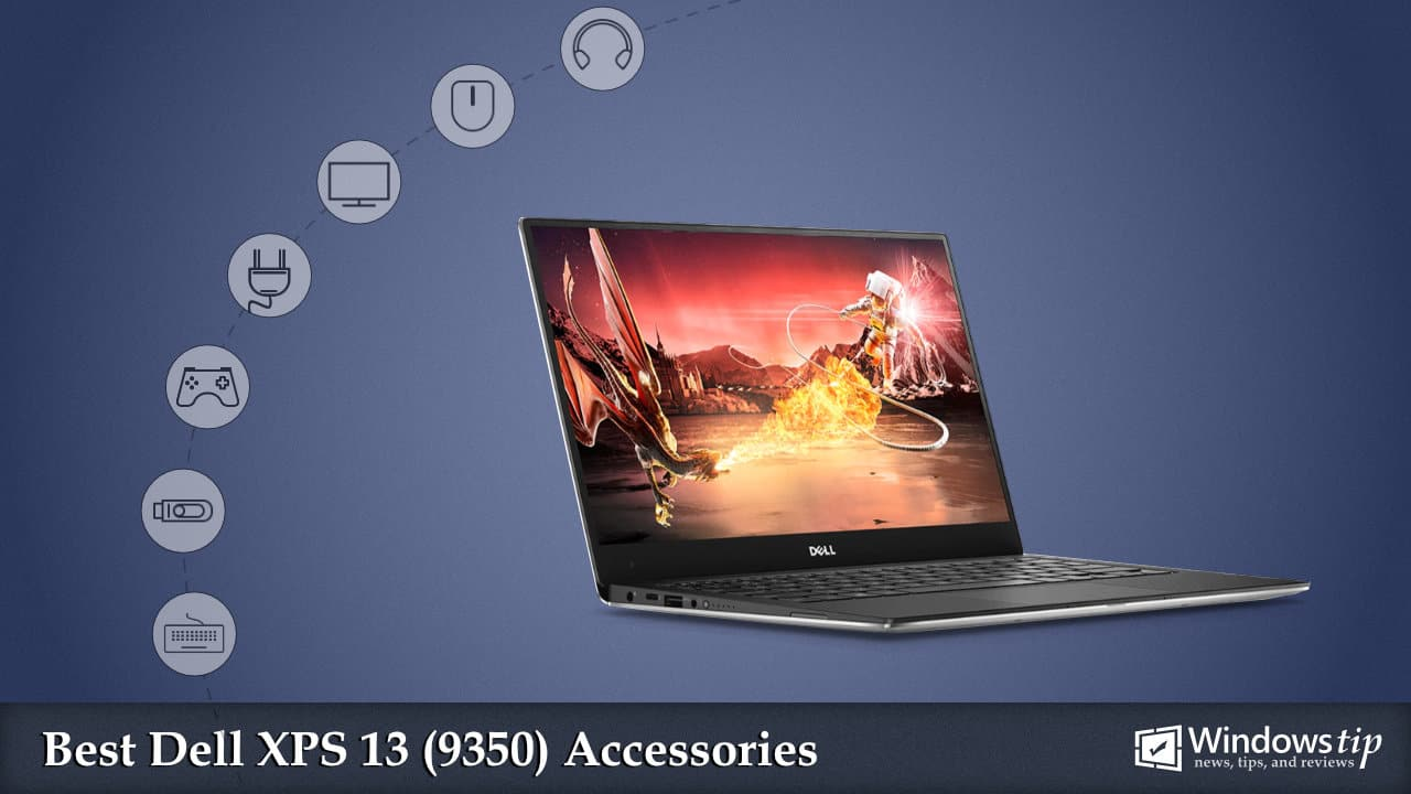 Best Dell XPS 13 9350 Accessories