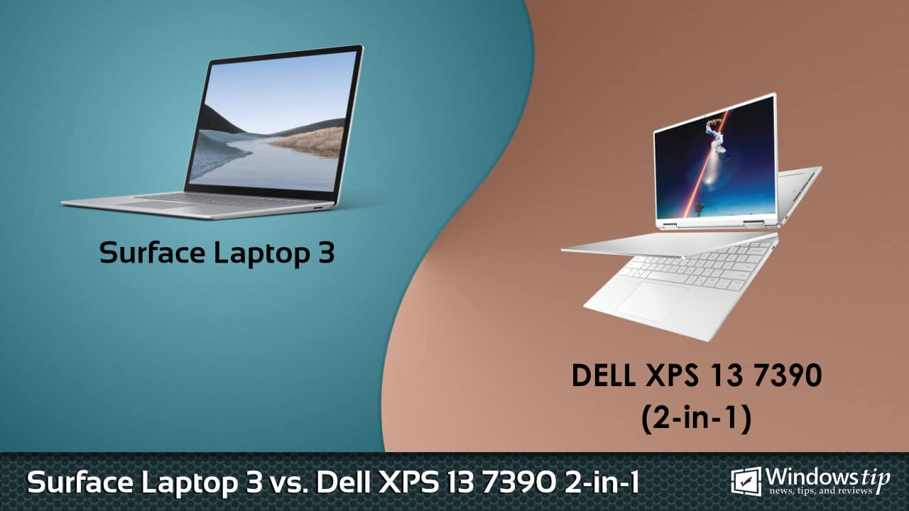 Surface Laptop 3 vs. Dell XPS 13 7390 2-in-1