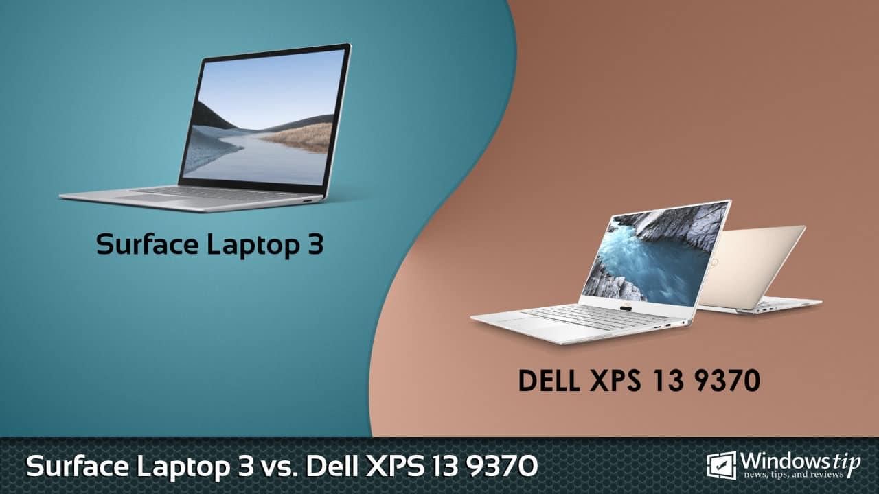 Surface Laptop 3 vs. Dell XPS 13 9370