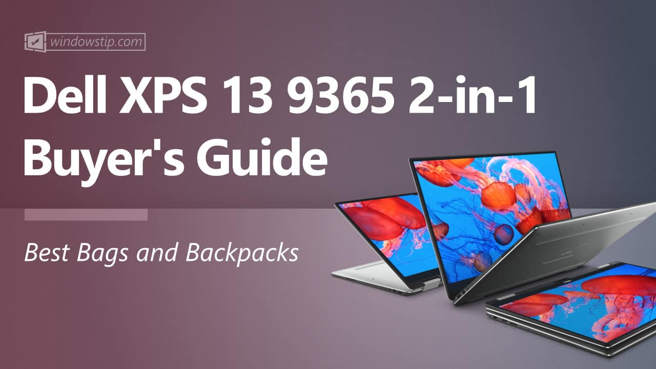 Best Dell XPS 13 9365 2-in-1 Bags