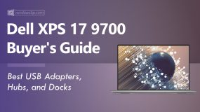Dell XPS 17 9700 (2020): Best USB Adapters, Hubs, and Docks