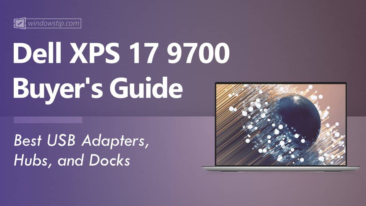 Best Dell XPS 17 9700 USB Adapters, Hubs, and Docks