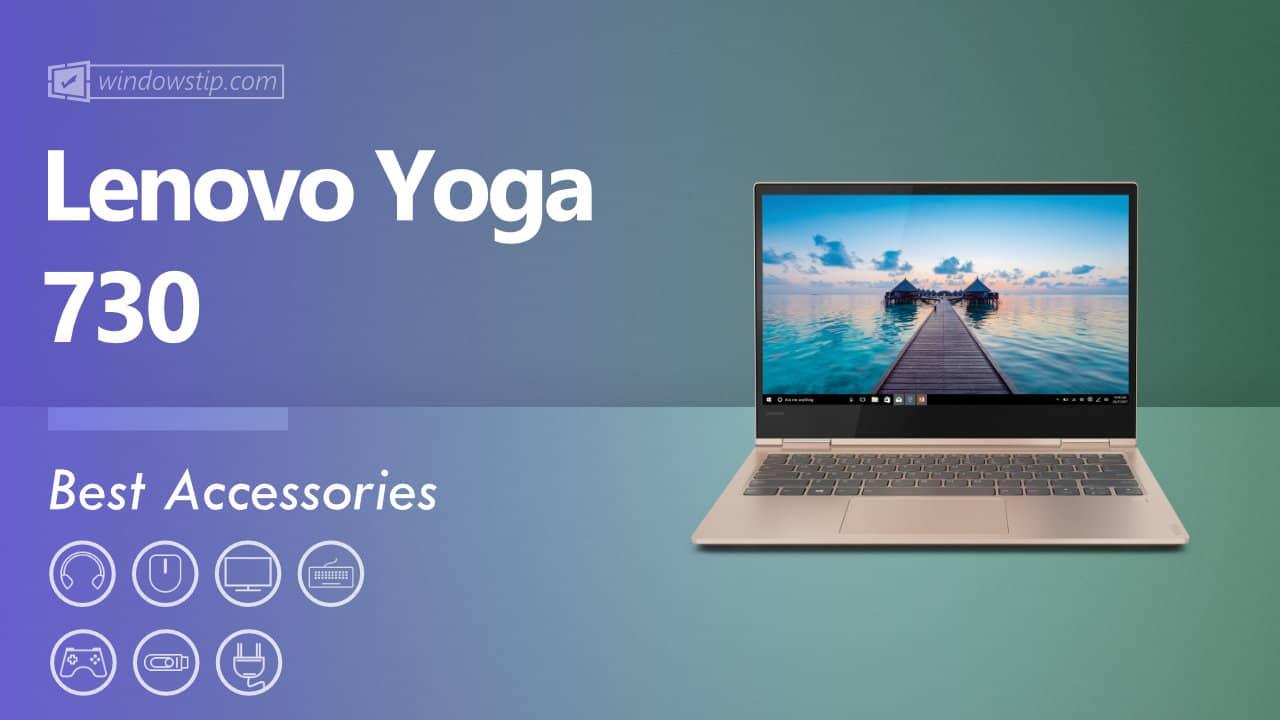 Best Lenovo Yoga 730 Accessories