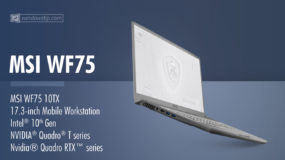 MSI WF75 10TX Mobile Workstation (2020): Specs – Detailed Specifications