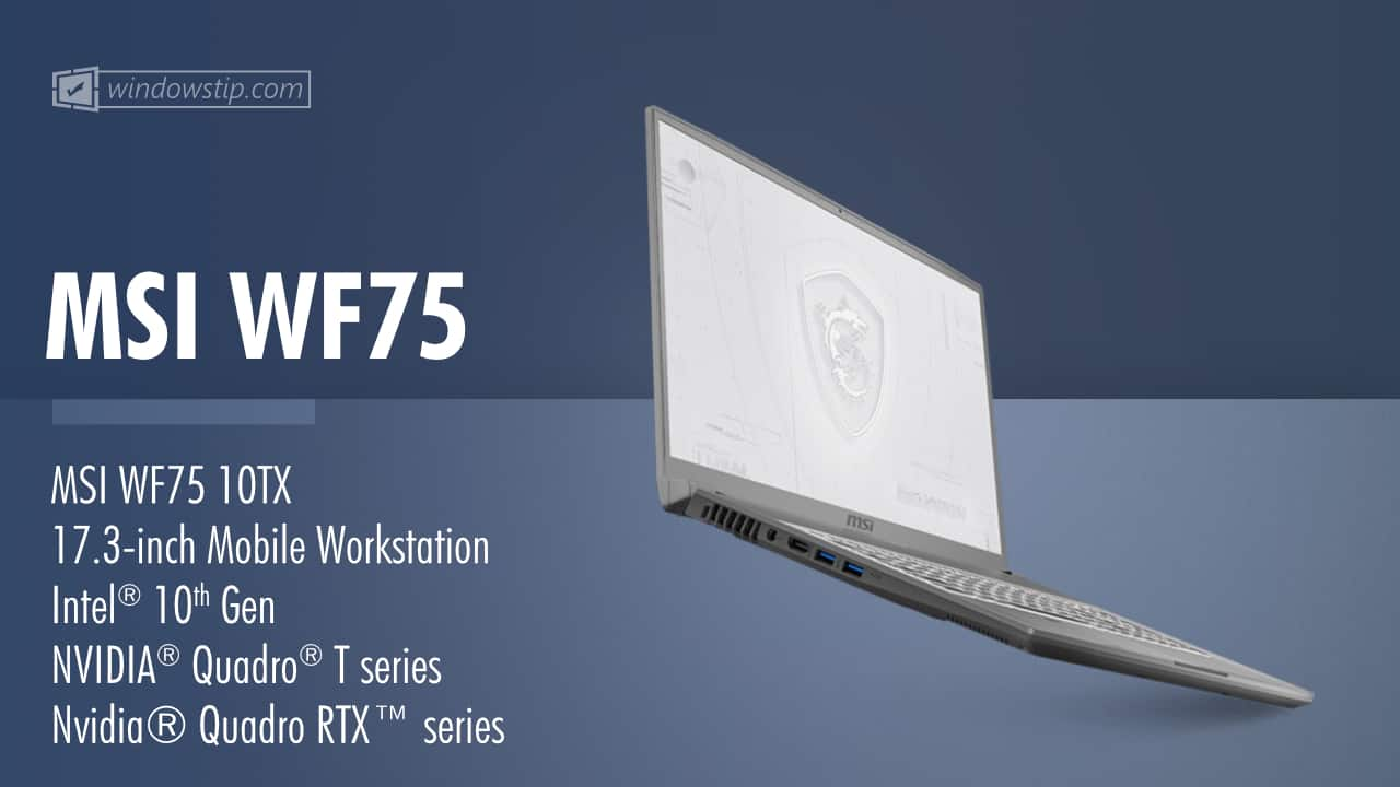 MSI WF75 10TX Mobile Workstation