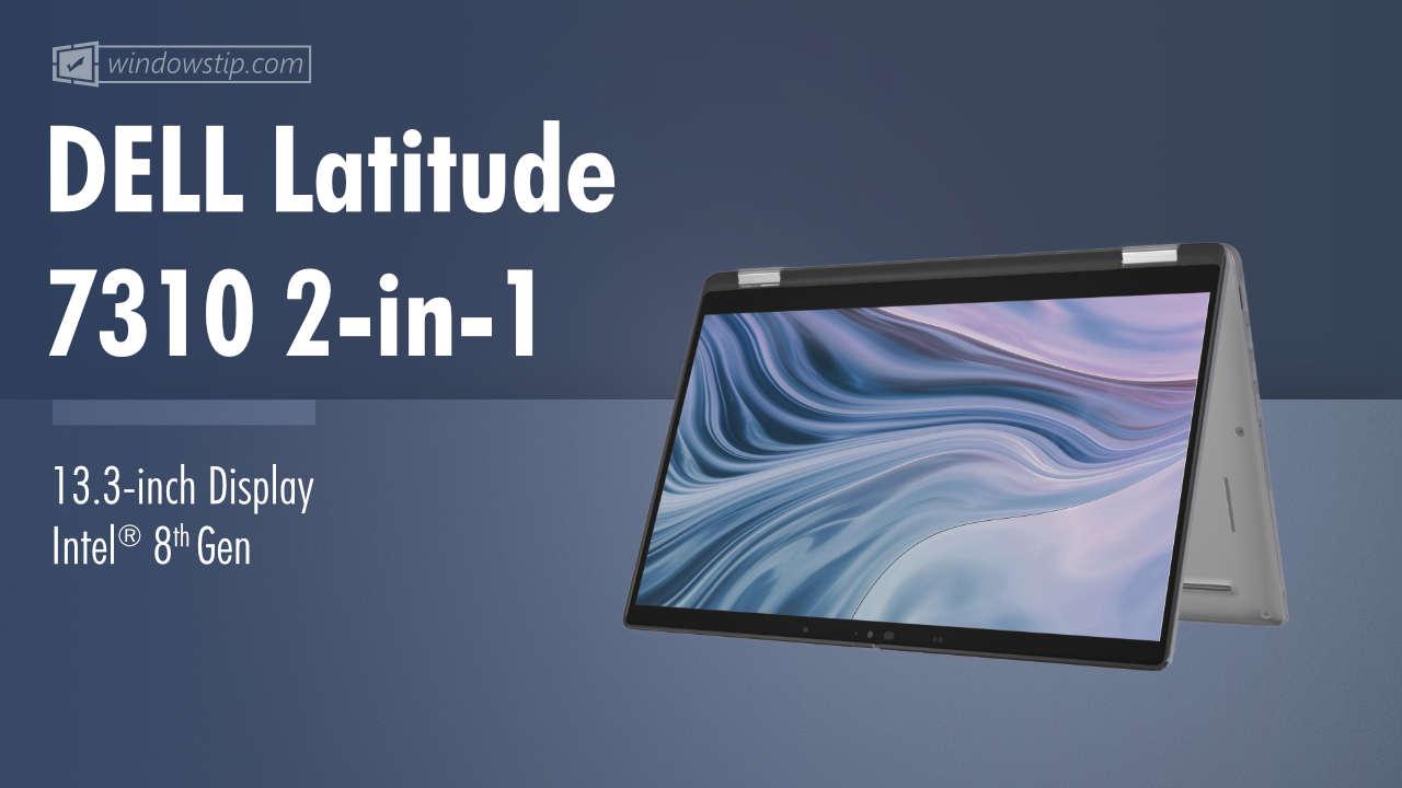 Dell Latitude 7310 2-in-1