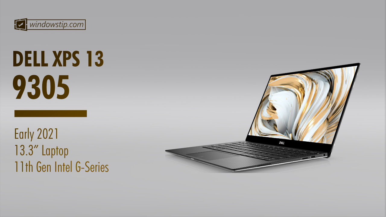 Dell XPS 13 9305 (Early 2021) Specs: Full Specifications