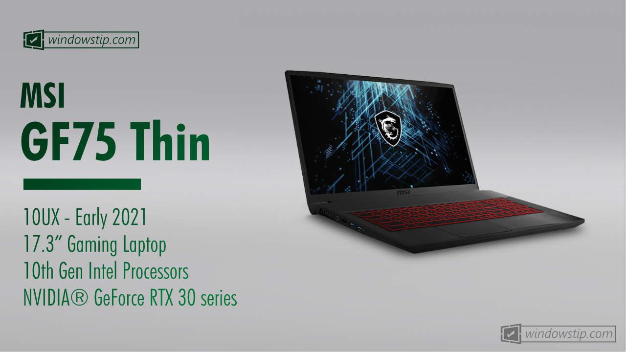 MSI GF75 Thin with NVIDIA GeForce RTX 3060