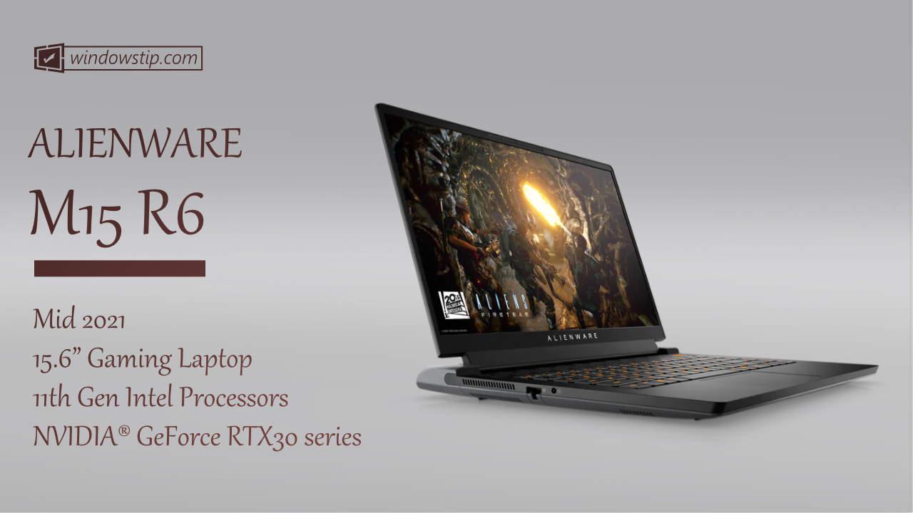 Alienware M15 R6 (2021)